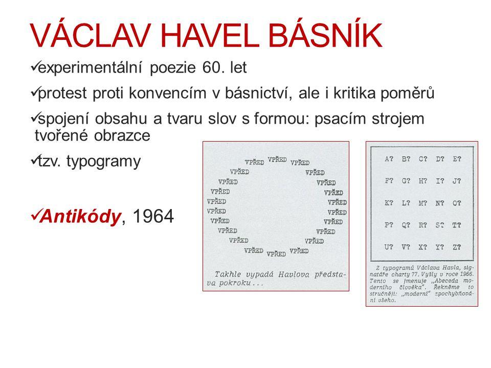 VÁCLAV HAVEL BÁSNÍK Antikódy, 1964 experimentální poezie 60. let
