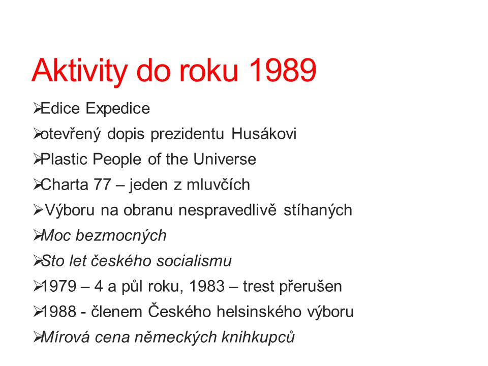 Aktivity do roku 1989 Edice Expedice