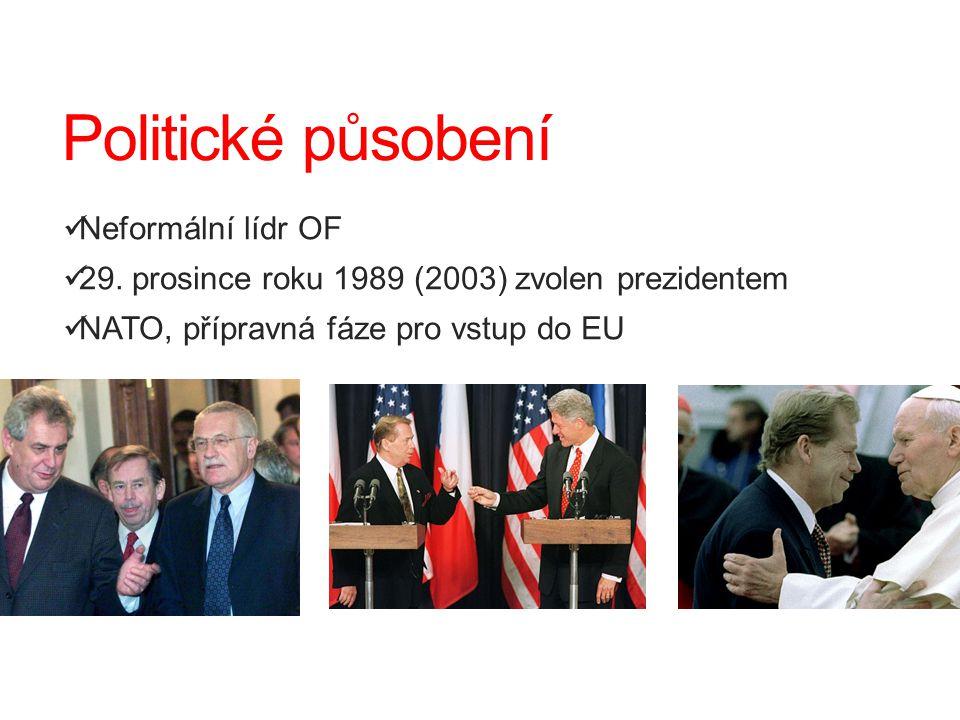 Politické působení Neformální lídr OF