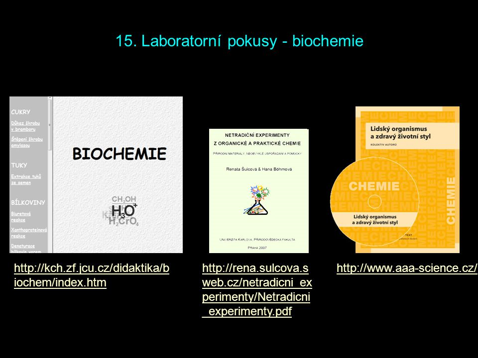15. Laboratorní pokusy - biochemie