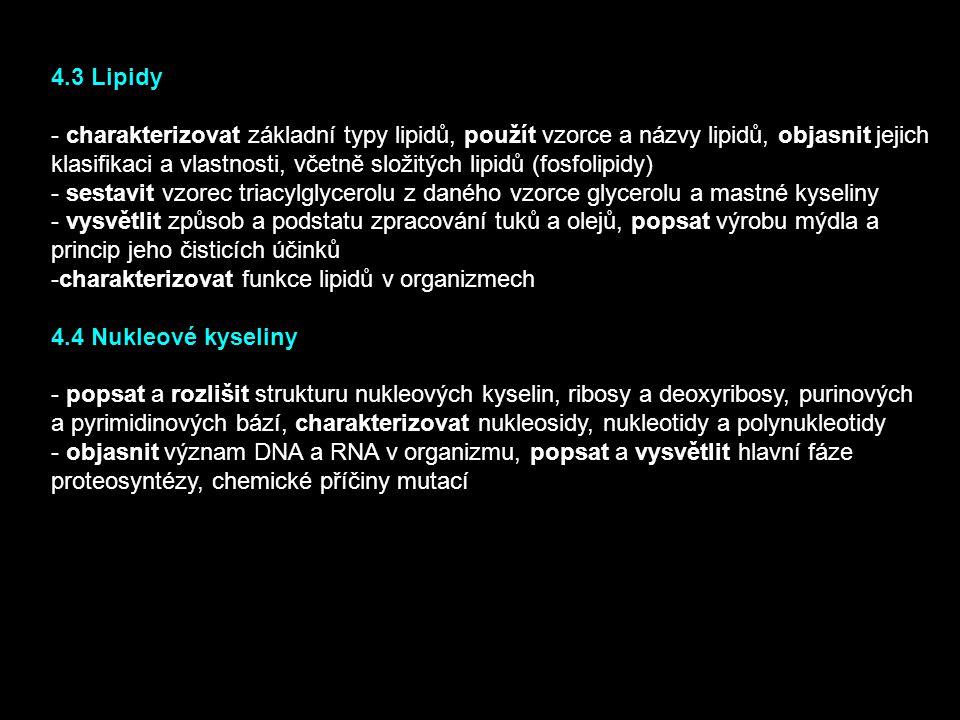 4.3 Lipidy