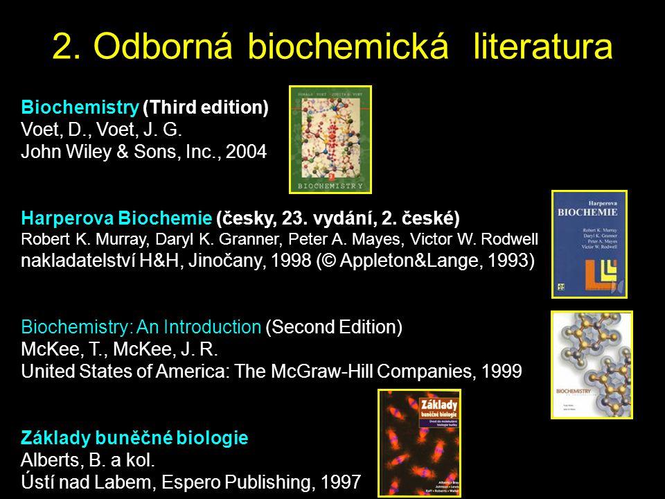2. Odborná biochemická literatura