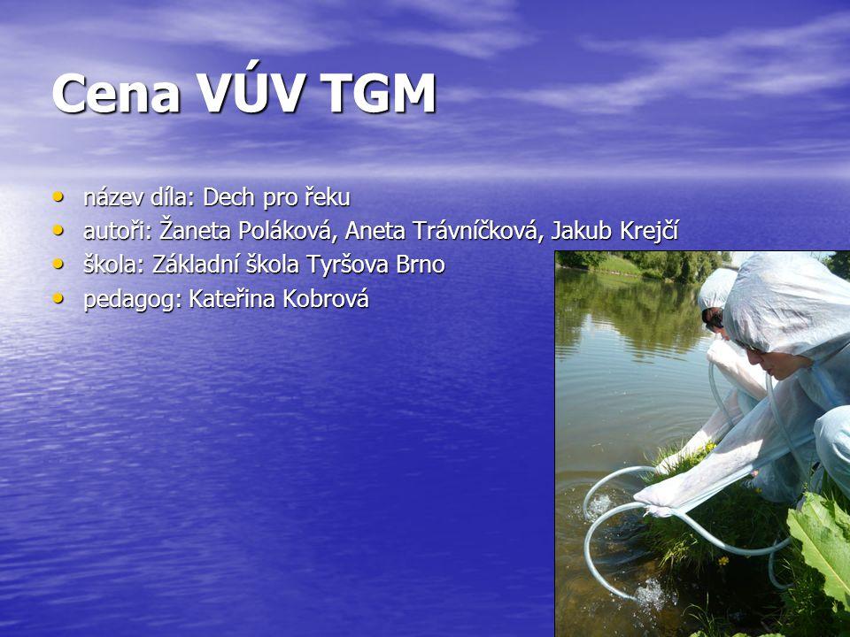 Cena VÚV TGM název díla: Dech pro řeku