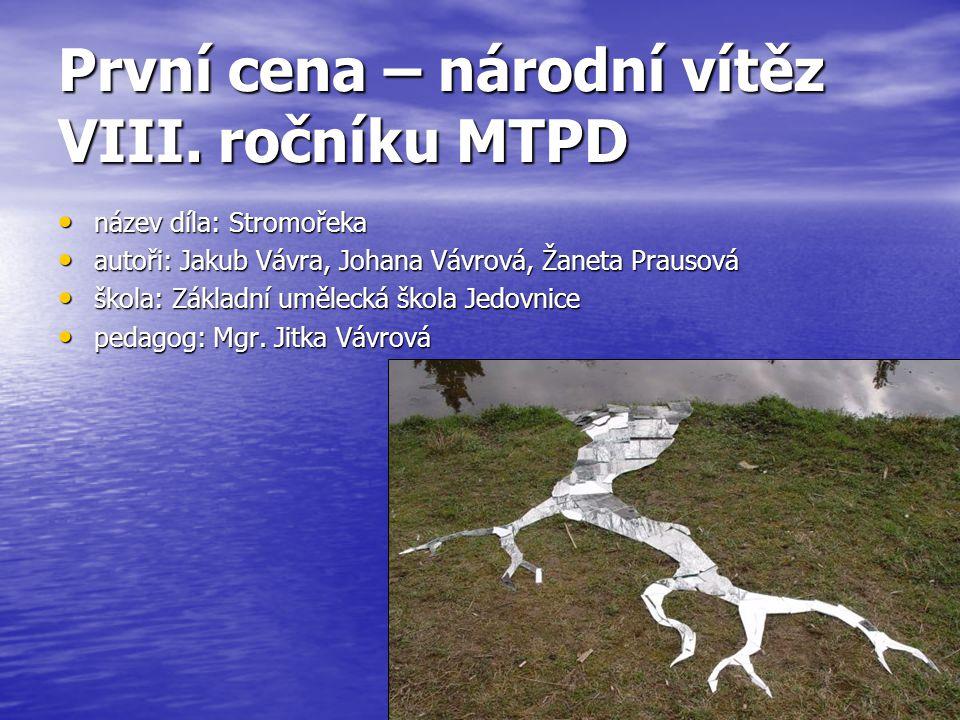 První cena – národní vítěz VIII. ročníku MTPD