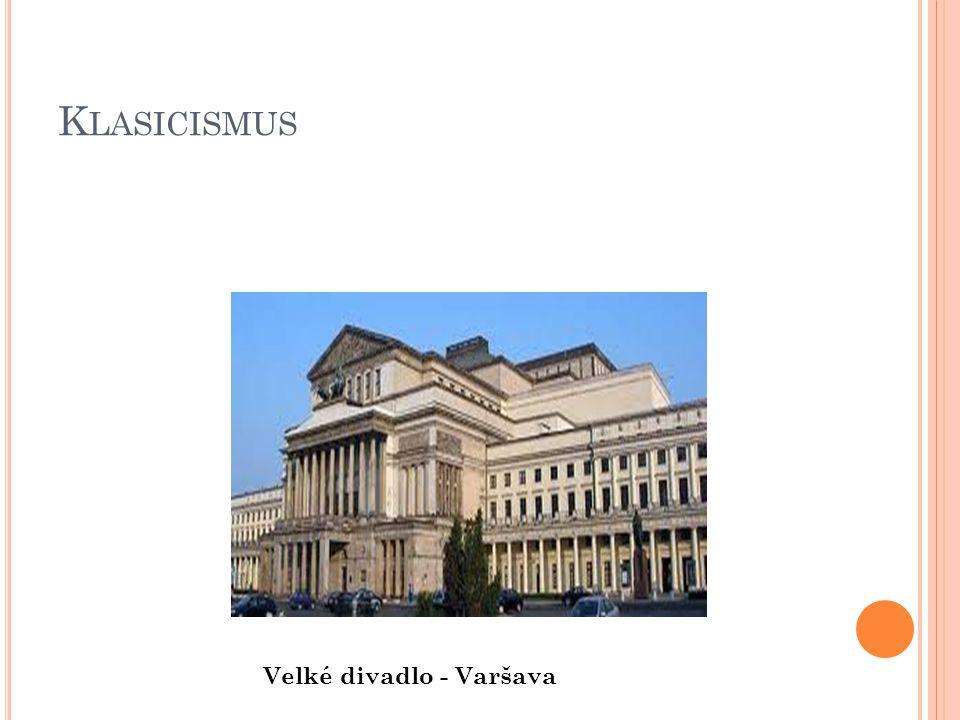 Klasicismus Velké divadlo - Varšava