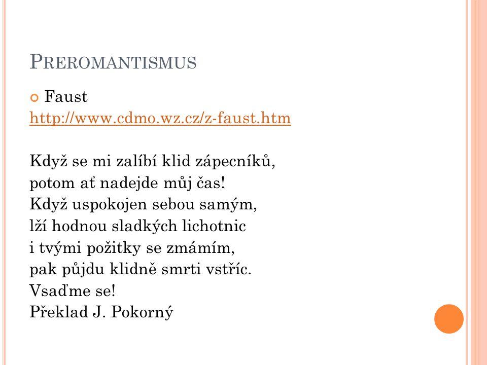 Preromantismus Faust http://www.cdmo.wz.cz/z-faust.htm