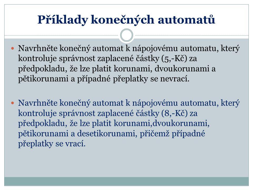 Příklady konečných automatů