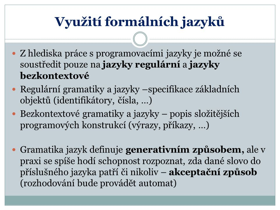Využití formálních jazyků