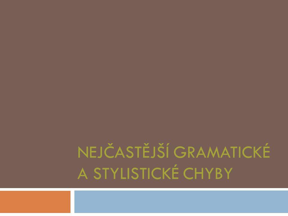 Nejčastější gramatické a stylistické chyby