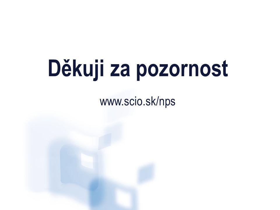 Děkuji za pozornost www.scio.sk/nps 28