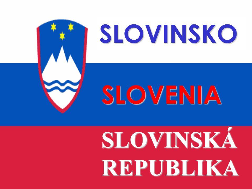 SLOVINSKO SLOVENIA SLOVINSKÁ REPUBLIKA