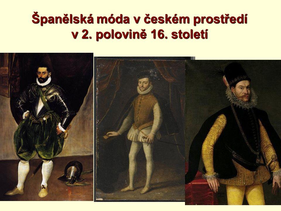 Španělská móda v českém prostředí v 2. polovině 16. století