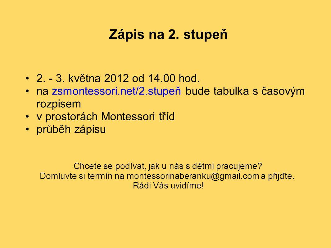 Zápis na 2. stupeň 2. - 3. května 2012 od 14.00 hod.
