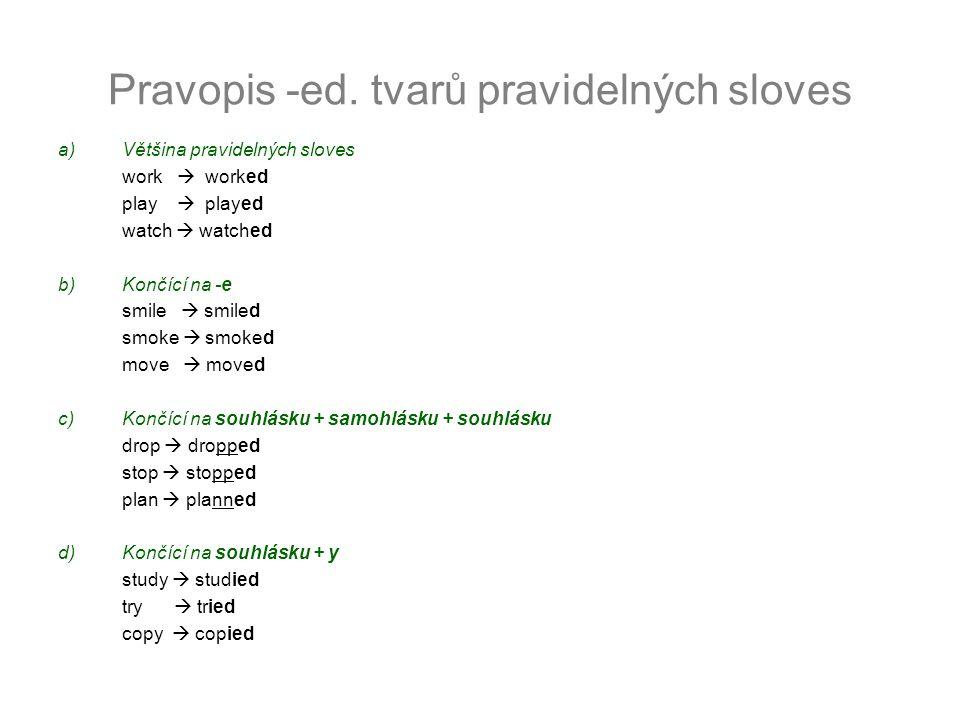 Pravopis -ed. tvarů pravidelných sloves