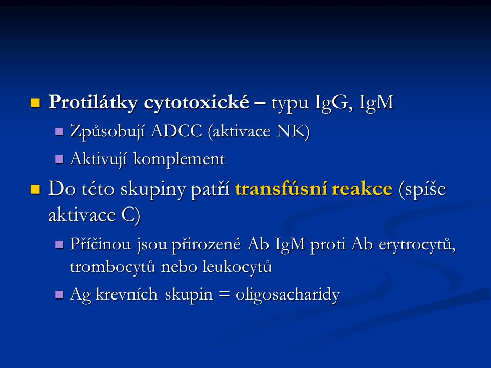Protilátky cytotoxické – typu IgG, IgM