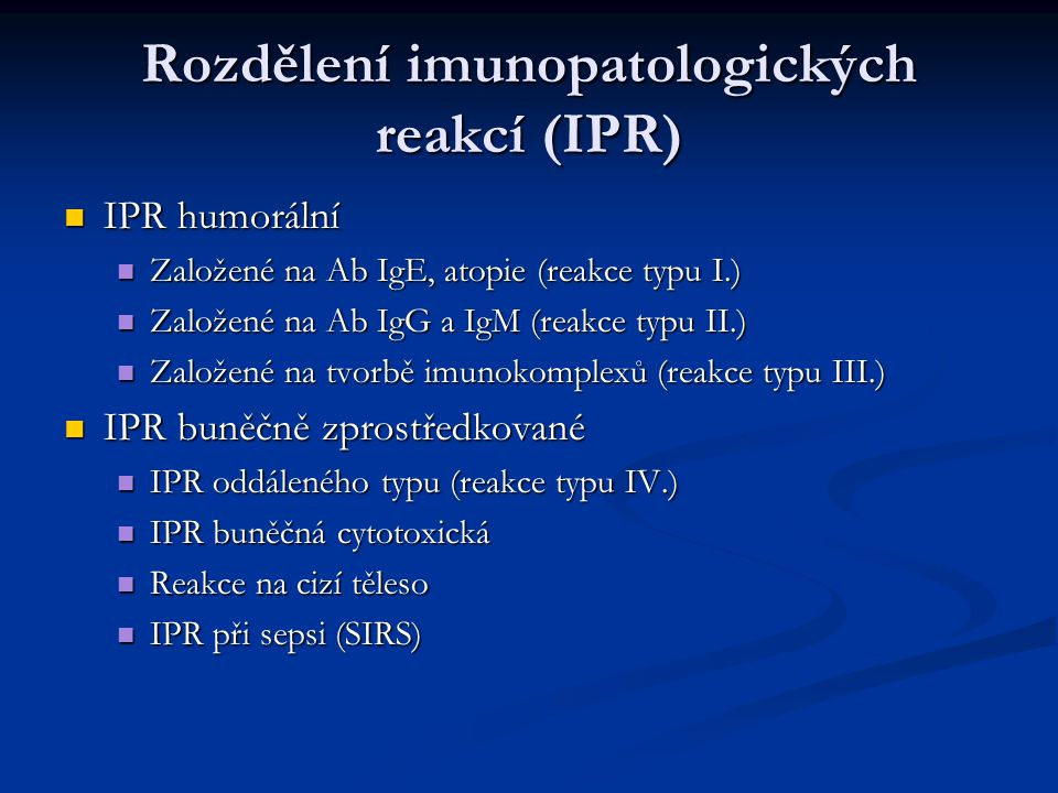 Rozdělení imunopatologických reakcí (IPR)