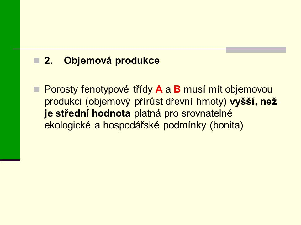 2. Objemová produkce