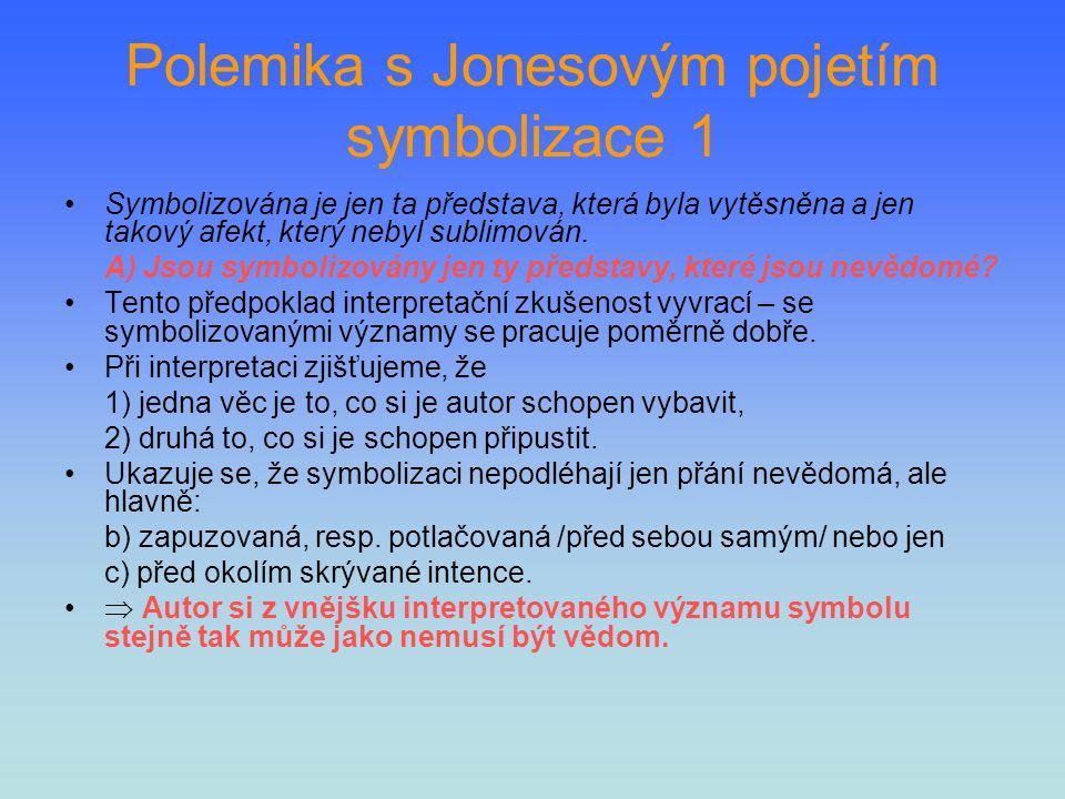 Polemika s Jonesovým pojetím symbolizace 1