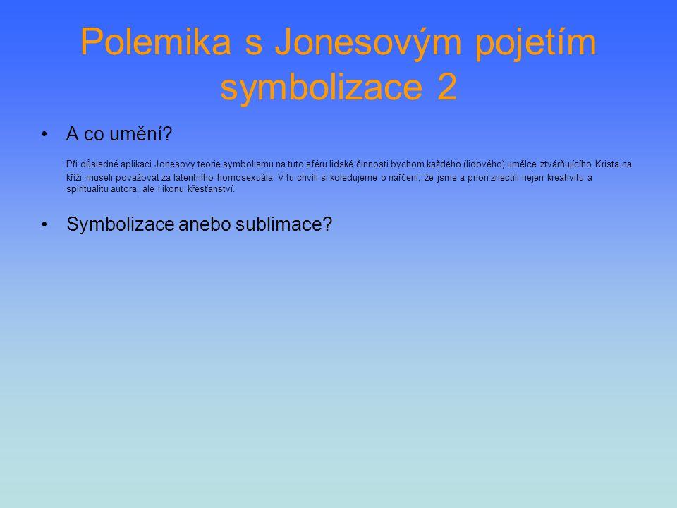Polemika s Jonesovým pojetím symbolizace 2