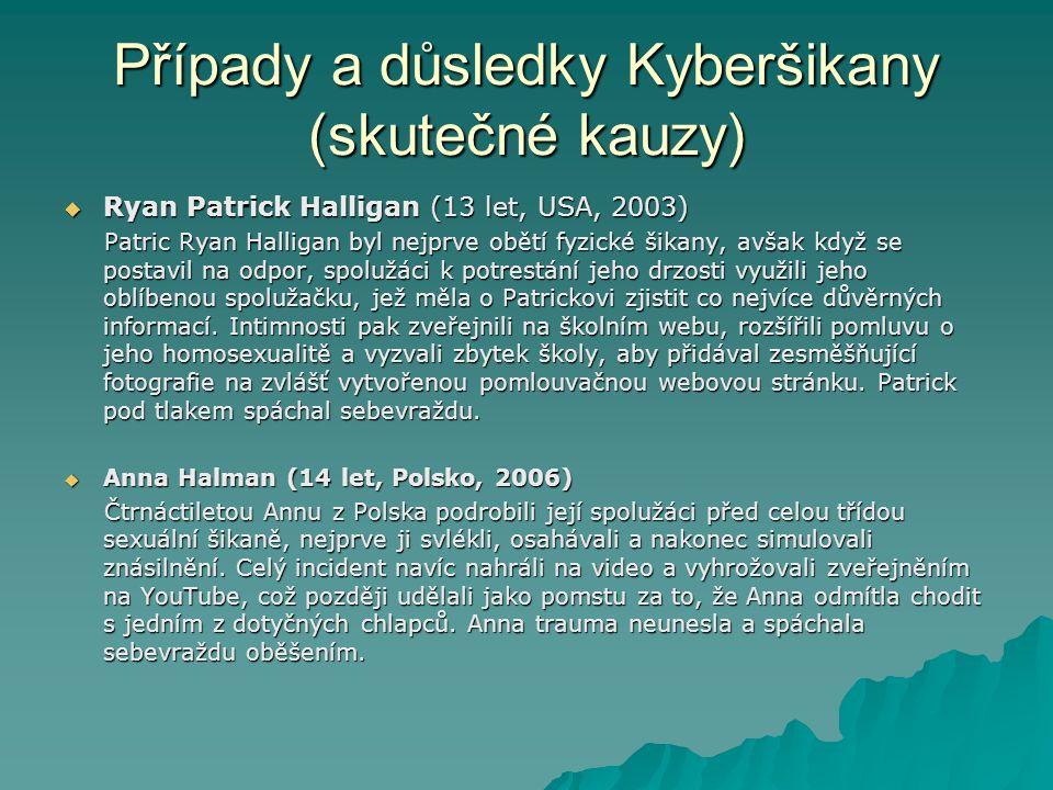 Případy a důsledky Kyberšikany (skutečné kauzy)