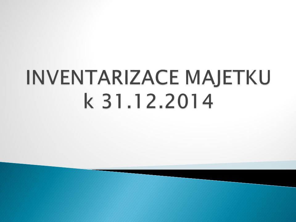 INVENTARIZACE MAJETKU k 31.12.2014