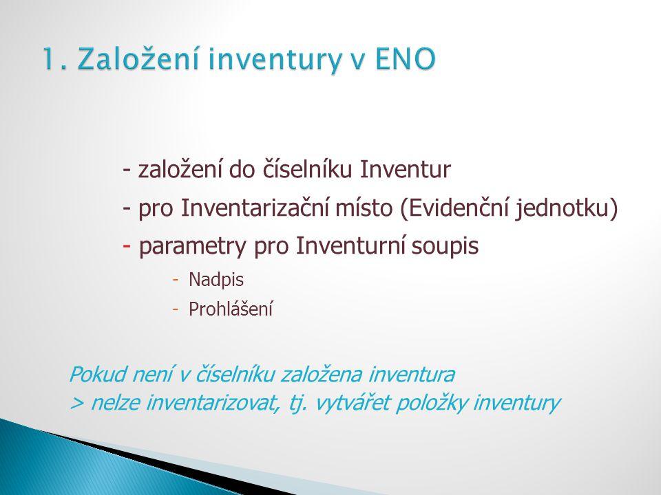 1. Založení inventury v ENO