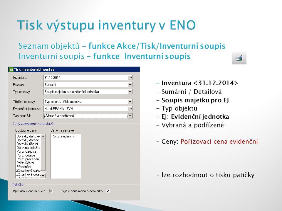 Tisk výstupu inventury v ENO
