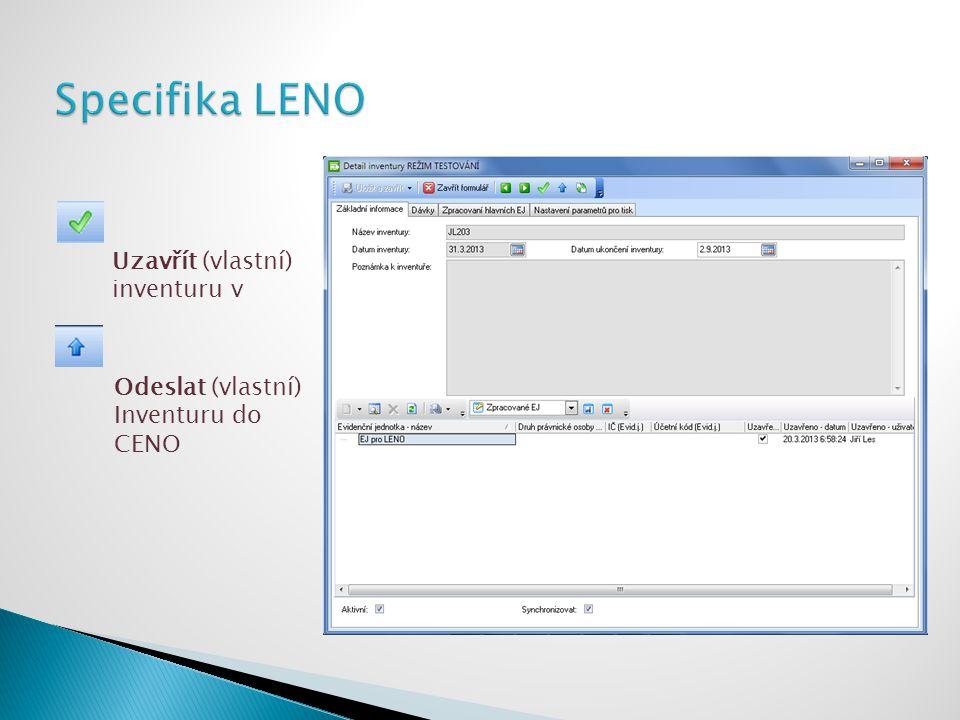 Specifika LENO Uzavřít (vlastní) inventuru v Odeslat (vlastní)