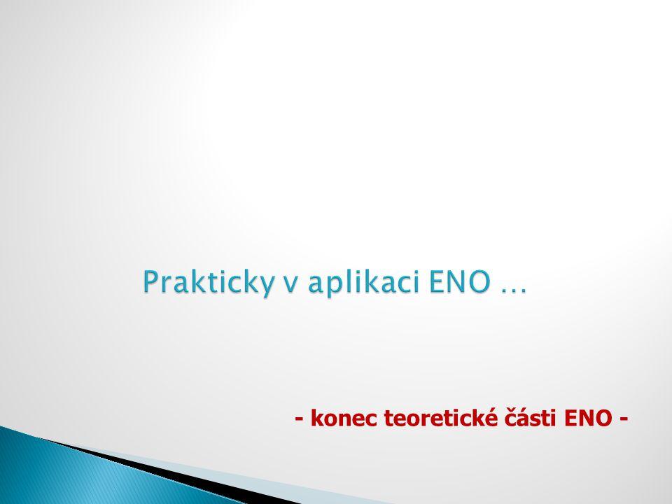 Prakticky v aplikaci ENO …