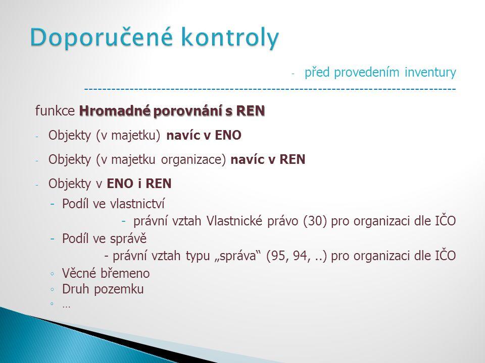Doporučené kontroly funkce Hromadné porovnání s REN