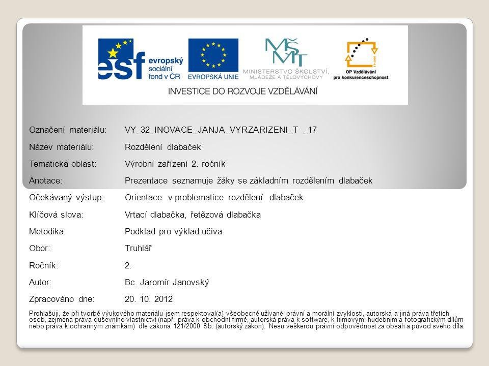 Označení materiálu: VY_32_INOVACE_JANJA_VYRZARIZENI_T _17