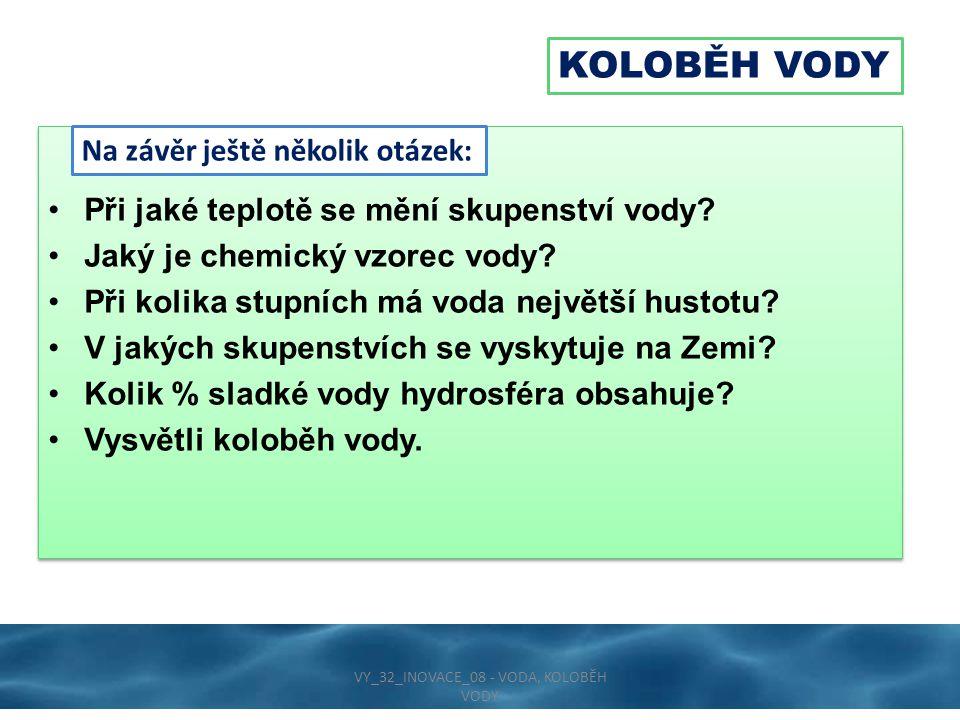 VY_32_INOVACE_08 - VODA, KOLOBĚH VODY