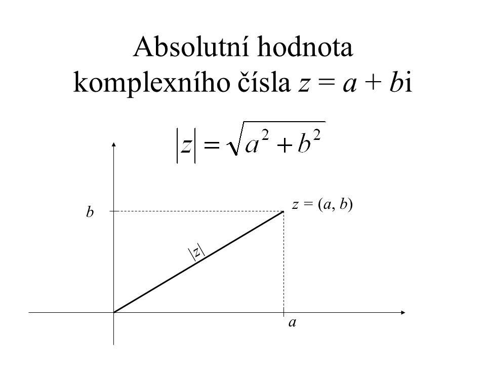 Absolutní hodnota komplexního čísla z = a + bi