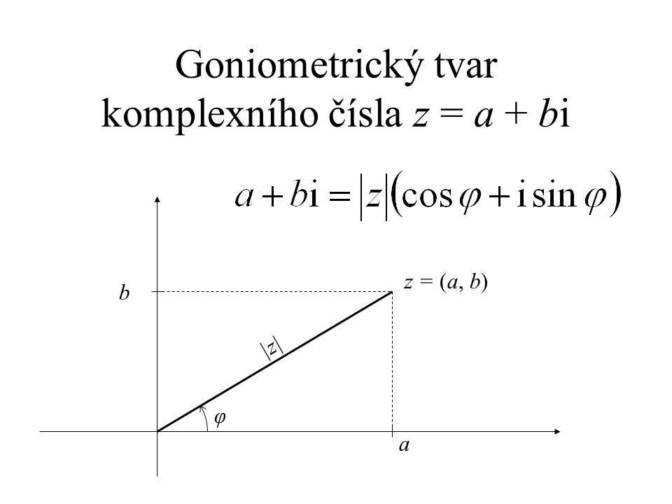 Goniometrický tvar komplexního čísla z = a + bi