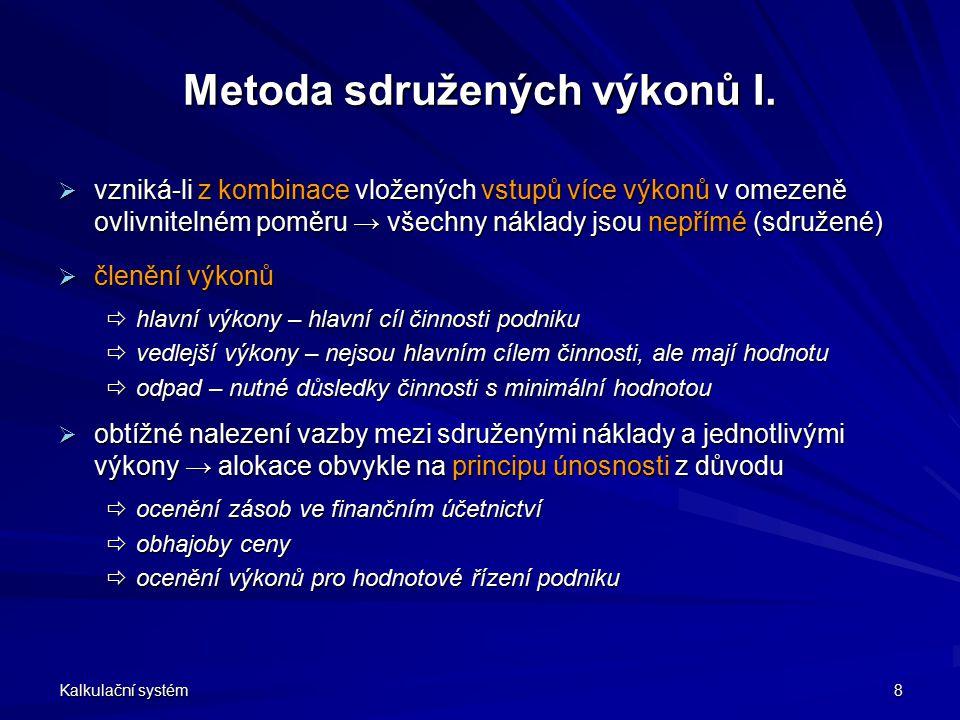 Metoda sdružených výkonů I.
