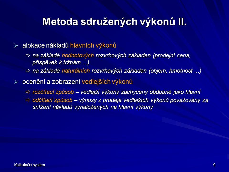 Metoda sdružených výkonů II.