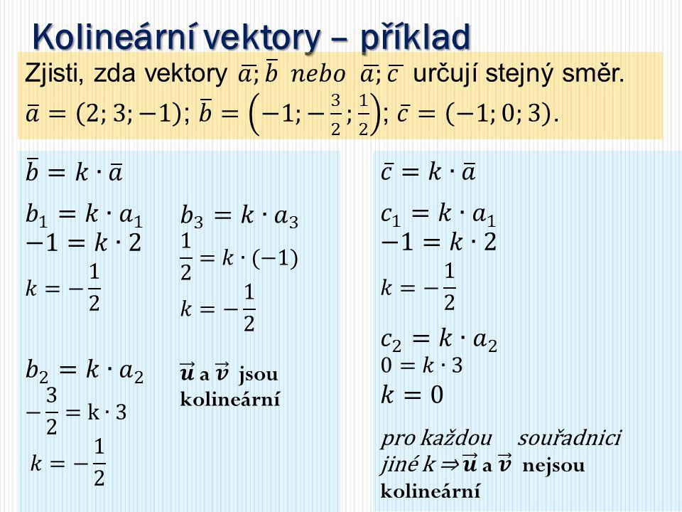 Kolineární vektory – příklad