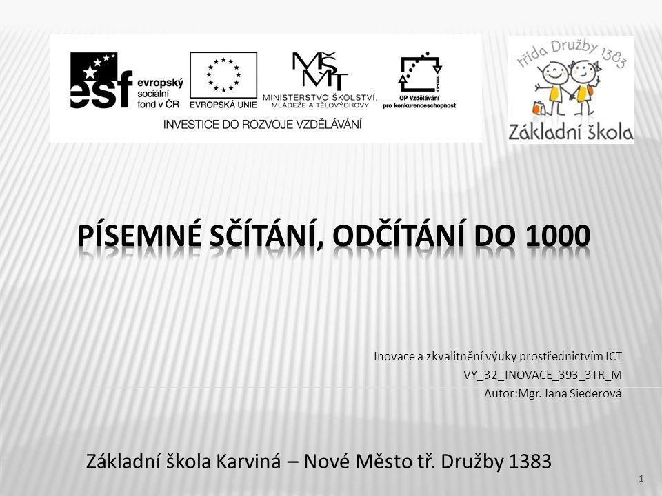 Písemné sčítání, odčítání do 1000