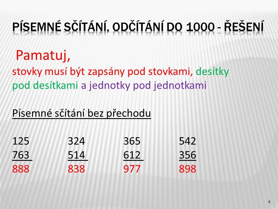 Písemné sčítání, odčítání do 1000 - ŘEŠENÍ