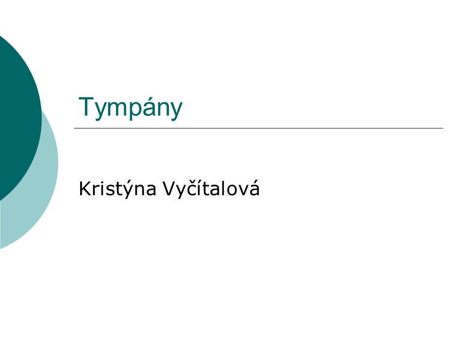 Tympány Kristýna Vyčítalová