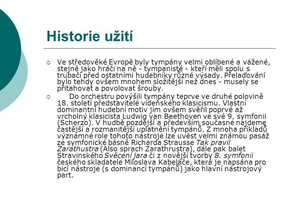 Historie užití