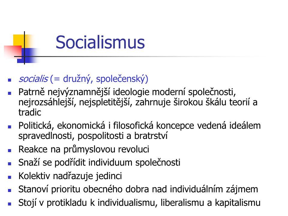 Socialismus socialis (= družný, společenský)
