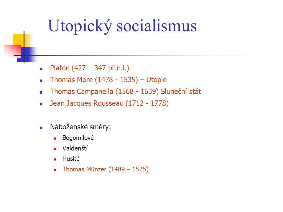 Utopický socialismus Platón (427 – 347 př.n.l.)