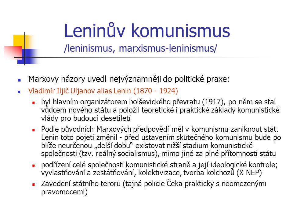 Leninův komunismus /leninismus, marxismus-leninismus/