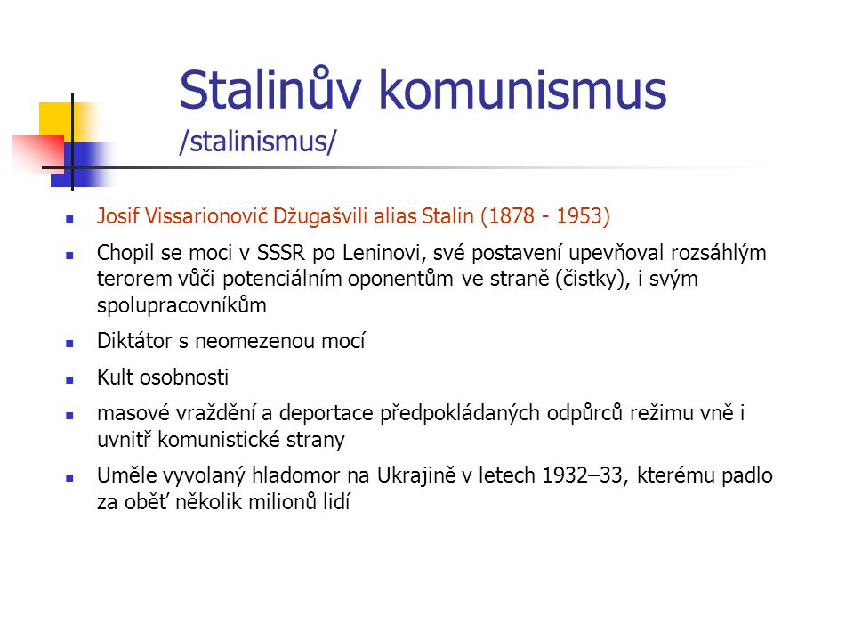 Stalinův komunismus /stalinismus/