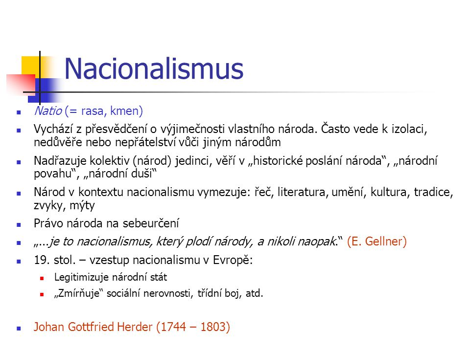 Nacionalismus Natio (= rasa, kmen)