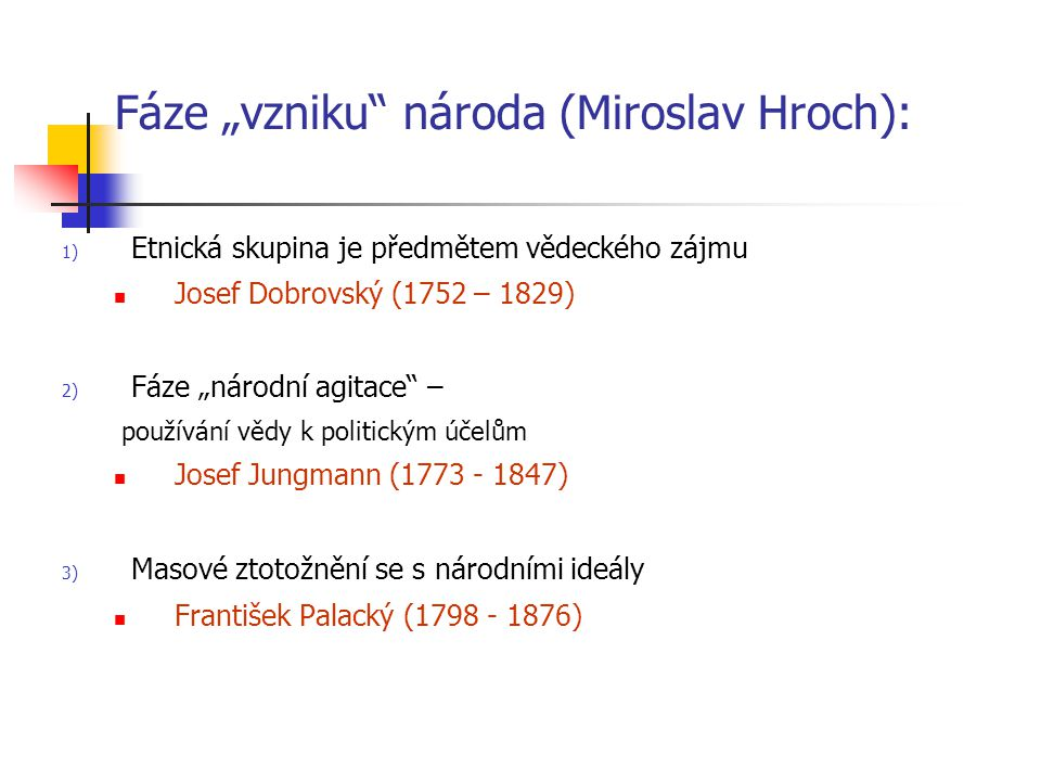 """Fáze """"vzniku národa (Miroslav Hroch):"""