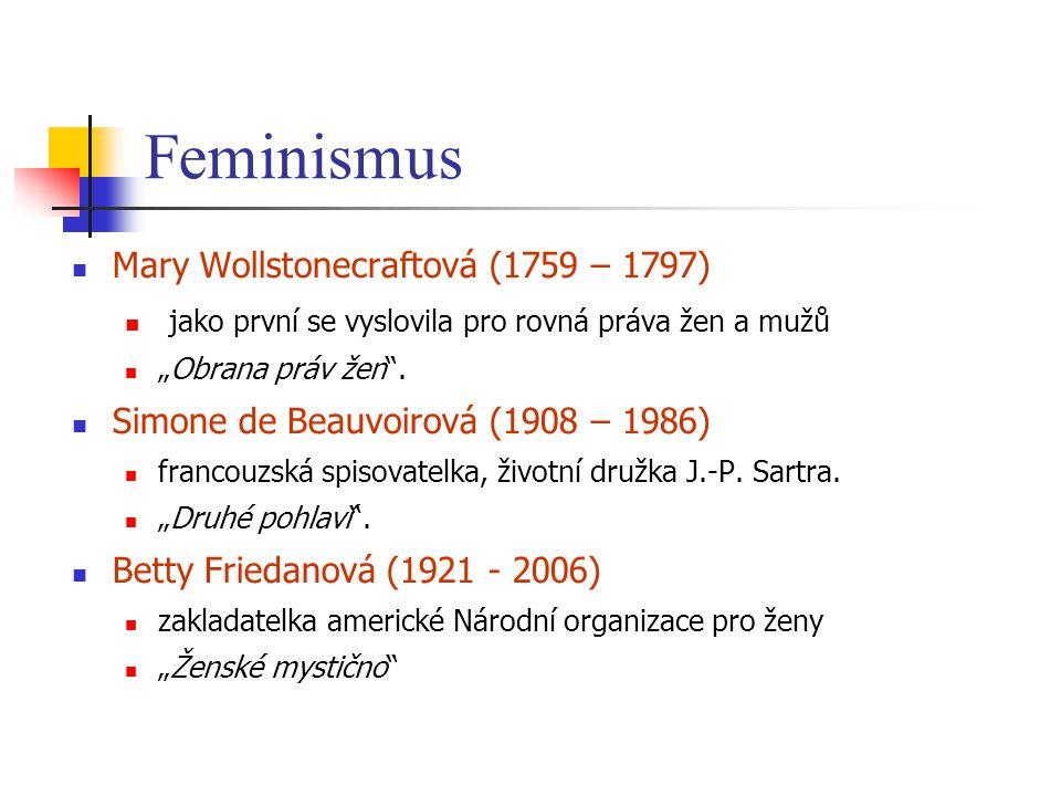 Feminismus Mary Wollstonecraftová (1759 – 1797)