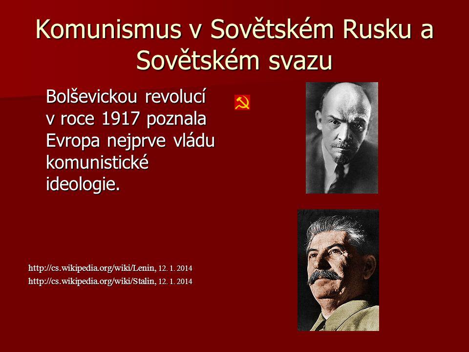 Komunismus v Sovětském Rusku a Sovětském svazu