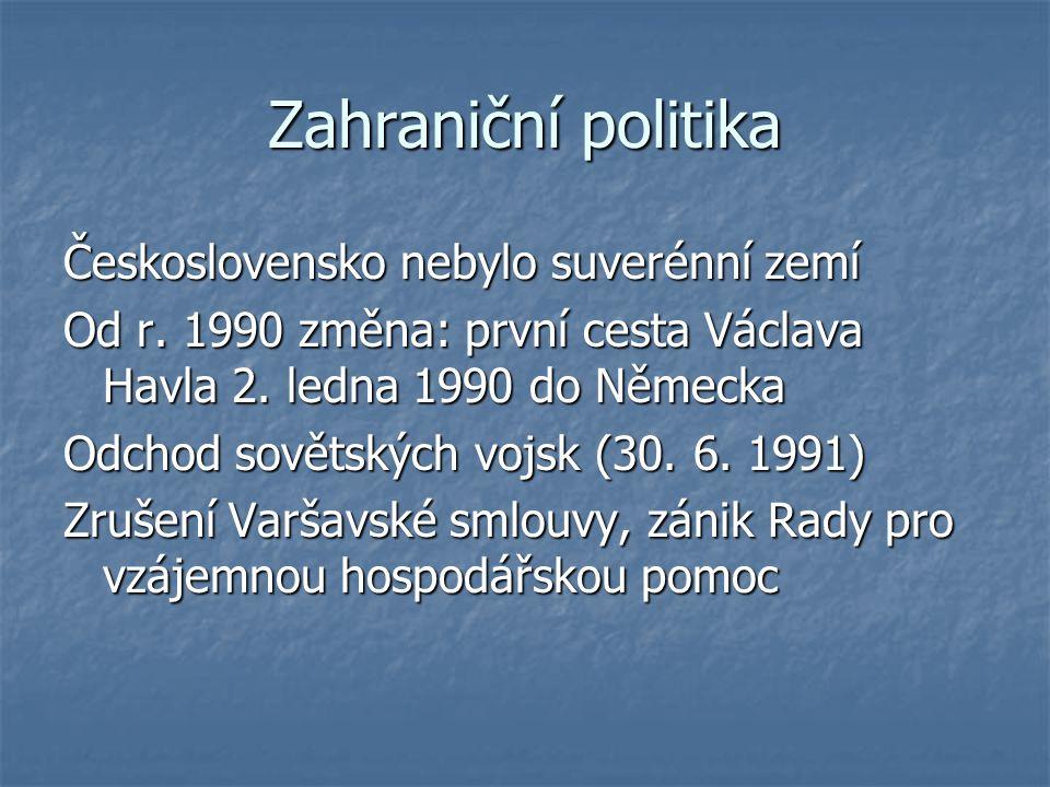 Zahraniční politika Československo nebylo suverénní zemí